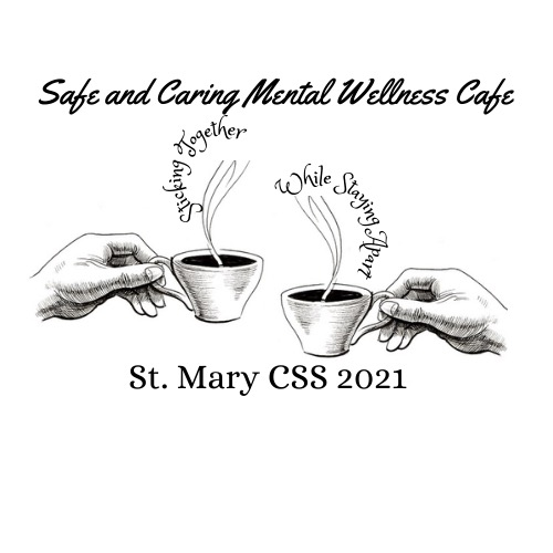 Safe and Caring Mental Wellness Cafe 2021