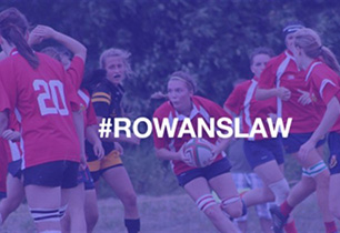 Female students playing rugby and #RowanLawDay