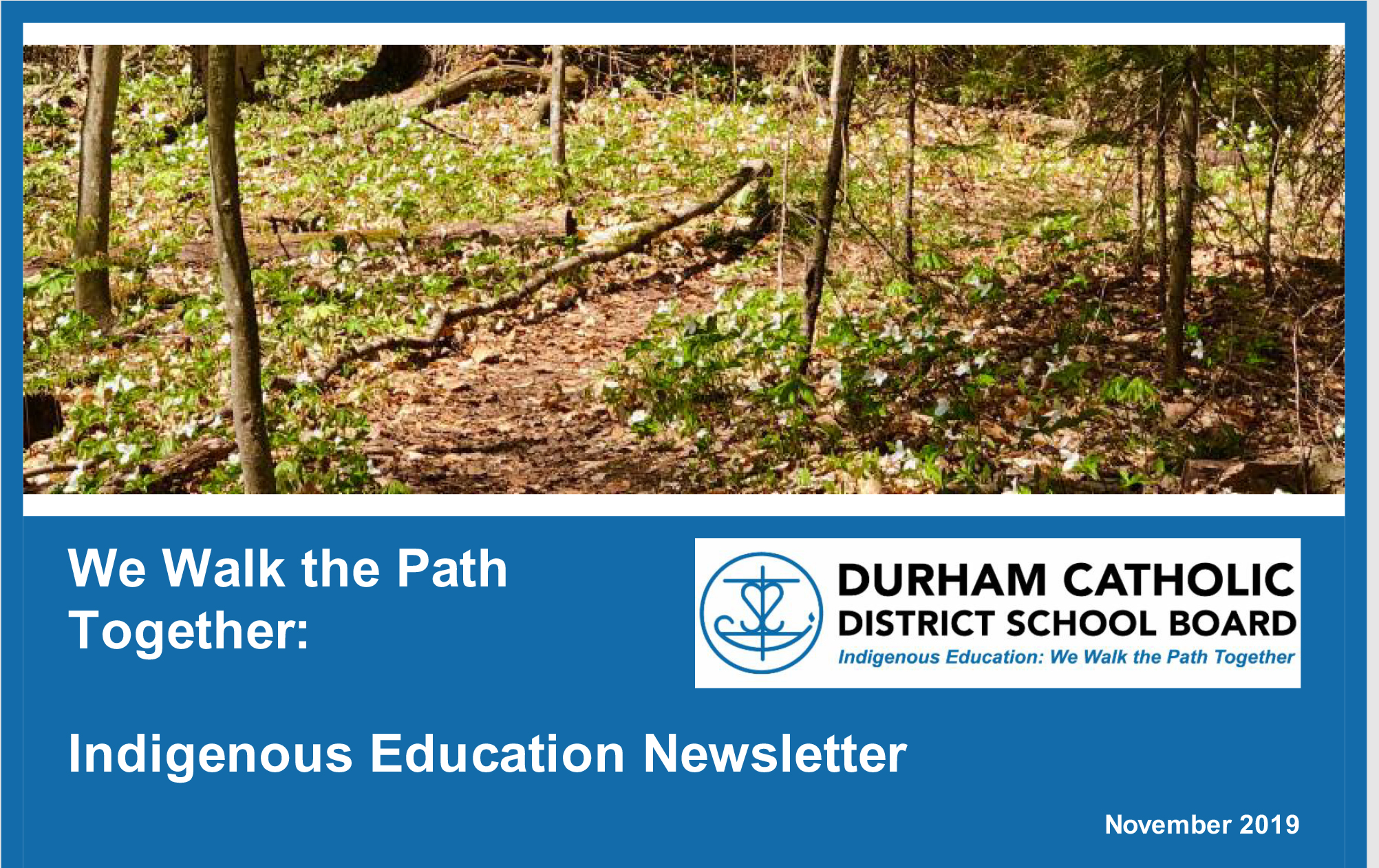 Indigenous Education newsletter banner - We Walk the Path Together