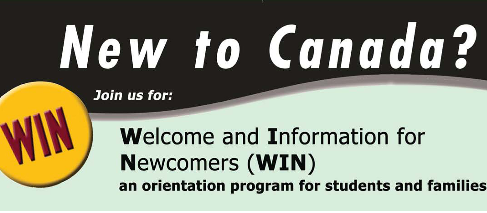 WIN New to Canada  - Welcome and Information for Newcomers