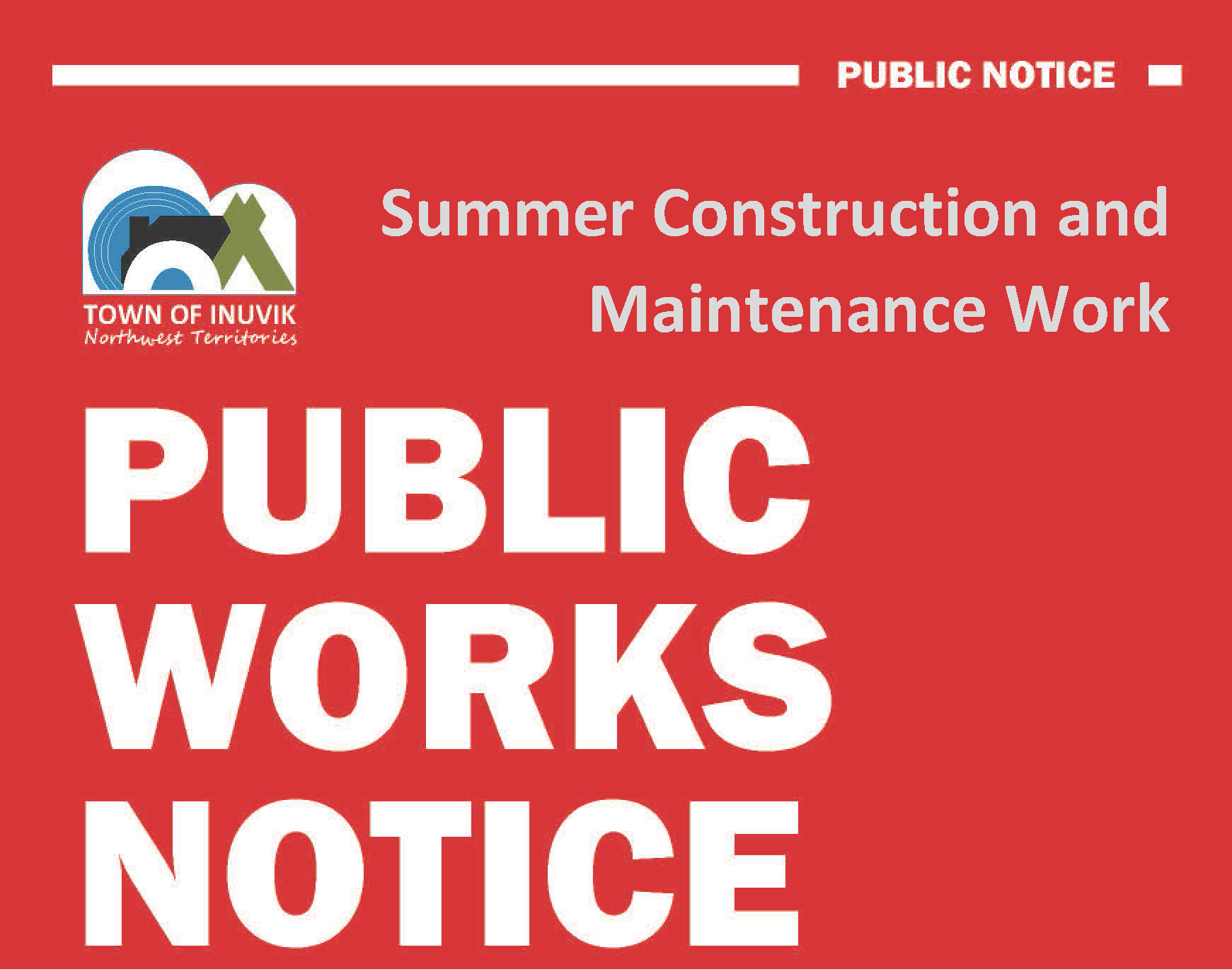 Public Works Notice - Summer 2020 Construction & Maintenance Work