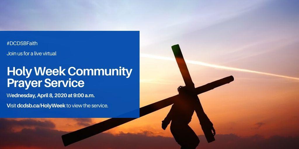 #DCDSBFaith Holy Week Community Prayer Service
