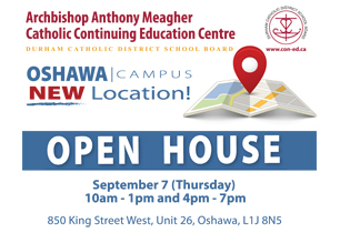 Ad promoting Open House for new Oshawa Continuing Education Centre, September 7 at 850 King St. W., Unit 26, Oshawa